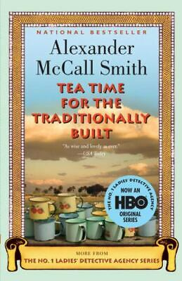 £3.10 • Buy Tea Time For The Traditionally Built [No. 1 Ladies' Detective Agency Series] By