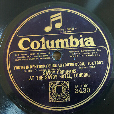 £1.80 • Buy Savoy Orpheans You're In Kentucky Sure As You're Born/Riviera Rose Col 3430