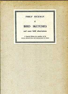 £21.85 • Buy Rickman, Philip BIRD SKETCHES AND SOME FIELD OBSERVATIONS 1938 Hardback BOOK