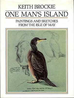 £10.95 • Buy Brockie, Keith ONE MAN'S ISLAND : PAINTINGS AND SKETCHES FROM THE ISLE OF MAY Ha