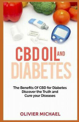 AU30.94 • Buy CBD Oil And Diabetes: The Benefits Of CBD For Diabetes, Discover The Truth And