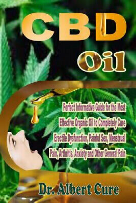 AU17.24 • Buy CBD Oil: Perfect Informative Guide For The Most Effective Organic Oil To