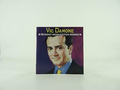 £3.25 • Buy VIC DAMONE 16 MOST REQUESTED SONGS (174) 16 Track CD Album Picture Sleeve COLUMB