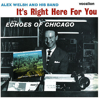 Alex Welsh & His Band It's Right Here For You & Echoes Of Chicago - CDNJT5321 • 8.99£