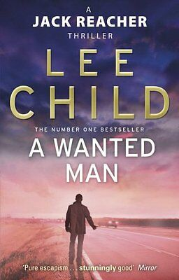 A Wanted Man (Jack Reacher 17) By Lee Child • 3.62£