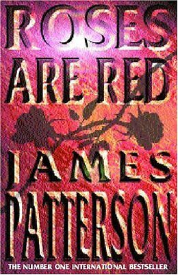 £3.10 • Buy Roses Are Red By James Patterson. 9780747274360