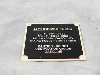 $21.57 • Buy M35a2 Data Plate Authorized Fuels Data Plate M109a3 M275 M108 M44