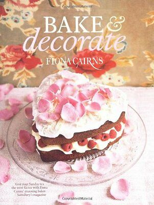 £3.24 • Buy Bake & Decorate By Fiona Cairns. 9781844009442