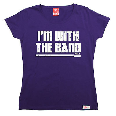 AU18.64 • Buy Im With The Band WOMENS T-SHIRT Music Group Artist Concert Funny Mothers Day