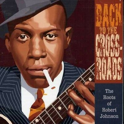 £16.03 • Buy Various Artists - Back To The Crossroads: The Roots Of Robert Johnson [New CD]
