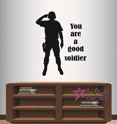 $27.99 • Buy Wall Vinyl Decal You A Good Soldier US Military Man Army Marine Art Sticker 529