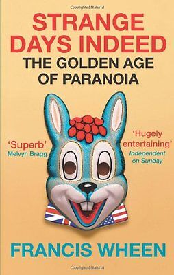 £2.03 • Buy Strange Days Indeed: The Golden Age Of Paranoia By Francis Wheen. 9780007244287