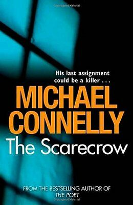The Scarecrow By  Michael Connelly. 9781409103400 • 3.54£