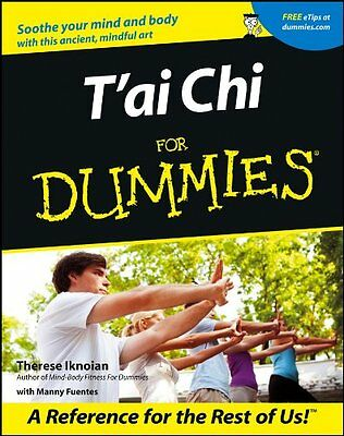 Tai Chi For Dummies (For Dummies (Lifestyles Paperback)) By Therese Iknoian • 6.10£