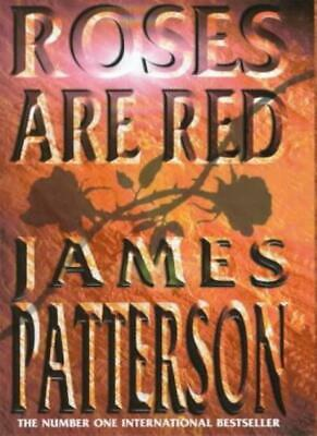 £3.10 • Buy Roses Are Red By James Patterson. 9780747263463