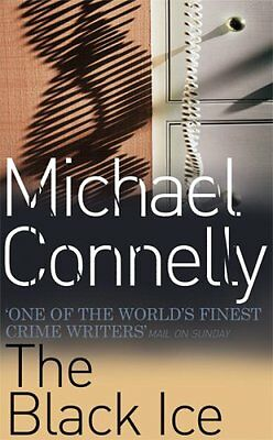 The Black Ice By Michael Connelly. 9780752815411 • 3.76£
