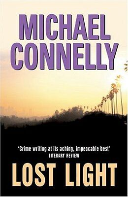 Lost Light By  Michael Connelly. 9780752856568 • 3.23£