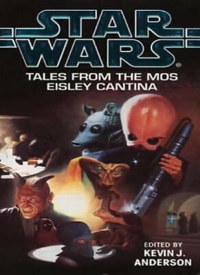 £3.10 • Buy Star Wars: Tales From The Mos Eisley Cantina By Kevin J. Anders .9780553409710