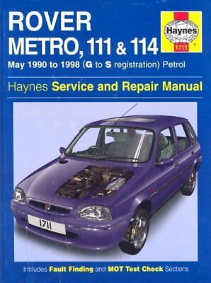 Rover Metro, 111 And 114 Service And Repair Manual: 1990 To 1998 (Haynes Servic • 5.72£