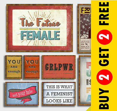 FEMINIST POSTERS, Inspirational Quote Wall Art Prints, A3 A4 Motivational Poster • 3.99£