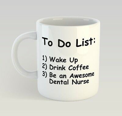 Dental Nurse To Do List Funny Mug Gift Novelty Humour Birthday Dentist • 9.99£