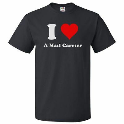 $16.95 • Buy I Heart A Mail Carrier T-shirt - I Love A Mail Carrier Tee