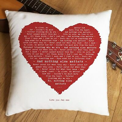 Metallica Nothing Else Matters Lyrics Heart Cushion 2nd Cotton Anniversary Gift  • 25.90£