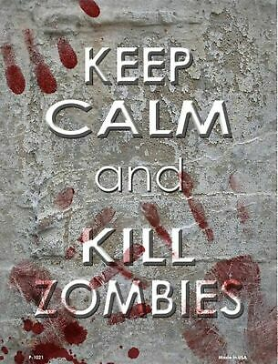 £9.90 • Buy Keep Calm And Kill Zombies Funny Novelty Metal Sign