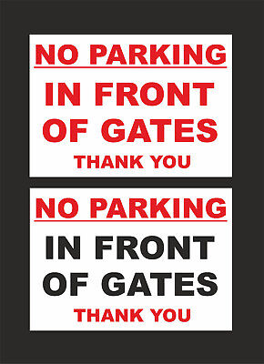 £1.59 • Buy No Parking In Front Of Gates Thank You Sign - 2 Options - All Materials & Sizes