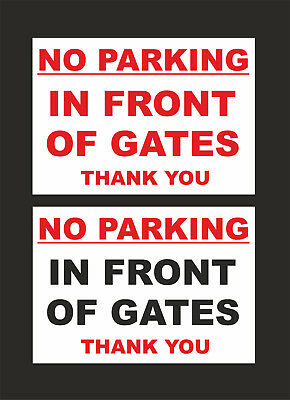 No Parking In Front Of Gates Thank You Sign - 2 Options - All Materials & Sizes • 1.59£