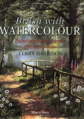 £2.90 • Buy Brush With Watercolour: Painting Landscapes The Easy Way By Terry Harrison