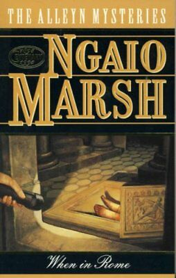 When In Rome (A Roderick Alleyn Mystery) By Ngaio Marsh • 2.87£