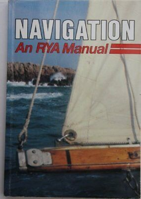 £2.88 • Buy NAVIGATION: AN RYA MANUAL. By No Author.