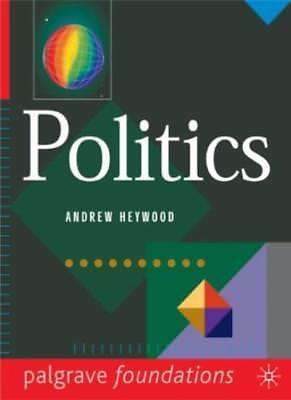 Politics (Palgrave Foundations Series) By Andrew Heywood. 9780333645109 • 2.54£