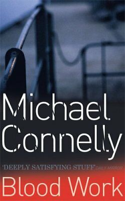 £3.10 • Buy Blood Work By Michael Connelly. 9780752816760