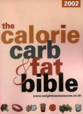 £2.94 • Buy The Calorie, Carb And Fat Bible 2002
