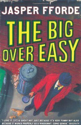 The Big Over Easy (Nursery Crime Adventures 1) By  Jasper Fforde. 9780340897102 • 3.23£