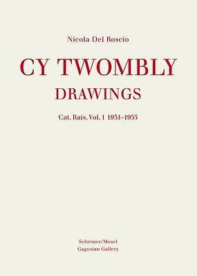 £363.72 • Buy Cy Twombly : Catalogue Raisonné Of Drawings And Sketchbooks Volume I (2011,...
