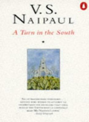 £1.90 • Buy A Turn In The South By V. S. Naipaul. 9780140114942