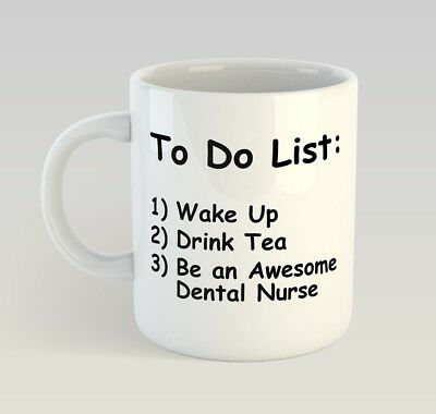 DENTAL NURSE TO DO LIST - TEA Funny Mug Gift Novelty Humour Birthday Dentist • 9.99£