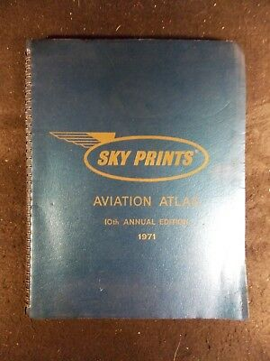 Sky Prints Aviation Atlas 10th Annual Edition 1971 (Spiralbound, 1971) • 11.59£