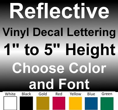 $4 • Buy 1 To 5 INCH Custom REFLECTIVE Vinyl Decals Text Lettering Numbers Stickers Sign