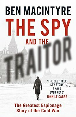 £3.10 • Buy The Spy And The Traitor: The Greatest Espionage Story Of The Cold War By Ben Ma