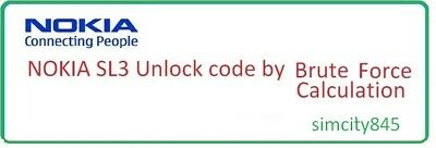 Nokia SL3 Unlock Code Using Local Brute Force Calculation Sl3 15nck  • 2.30£