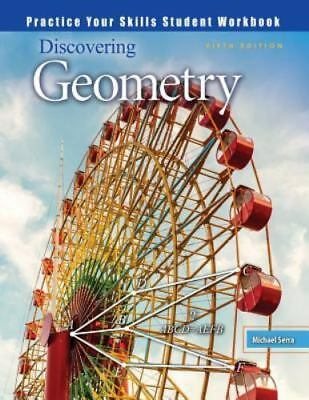 $84.99 • Buy Discovering Geometry : Practice Your Skills Student Workbook By Serra (2015,...