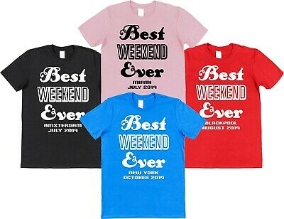 £9.99 • Buy Best Weekend Ever T-shirt Hen Party Stag Night Do Personalised Location Date