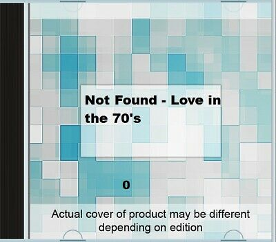 Not Found - Love In The 70's CD Fast Free UK Postage 5035462113109 • 2.43£