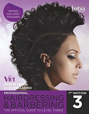 £39.81 • Buy Professional Hairdressing & Barbering: The Official Guide To Level 3 Nvq Level 3