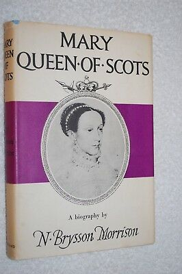 $8.12 • Buy Mary Queen Of Scots: A Biography By N. Brysson Morrison (1960, Hardback)