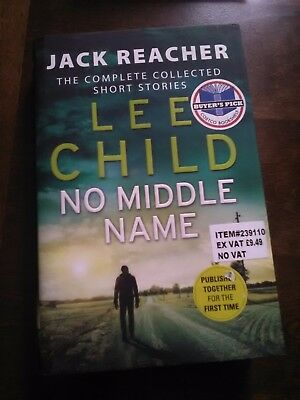 No Middle Name ,Lee Child The Complete Collected Short Stories • 8.50£